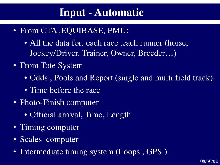 Input - Automatic