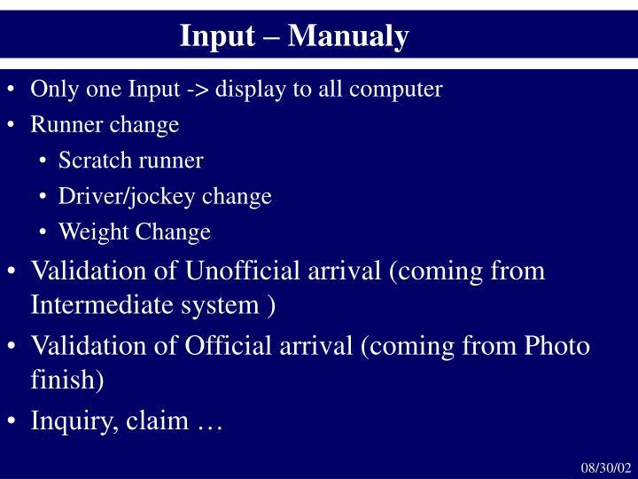 Input –