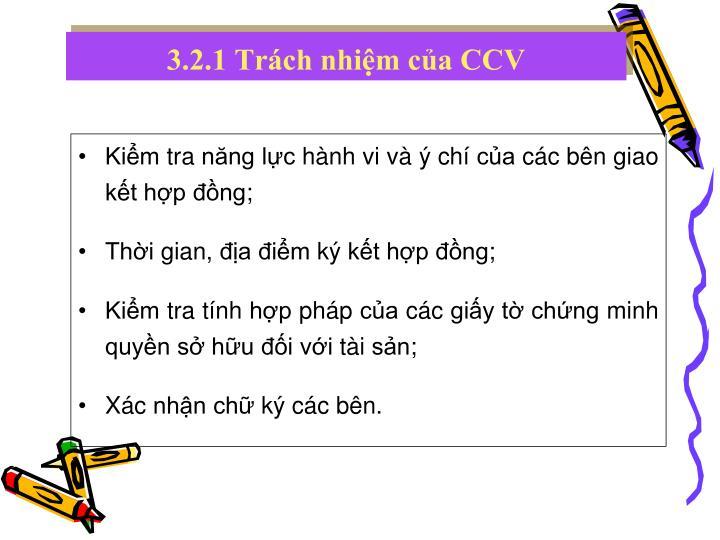 3.2.1 Trách nhiệm của CCV