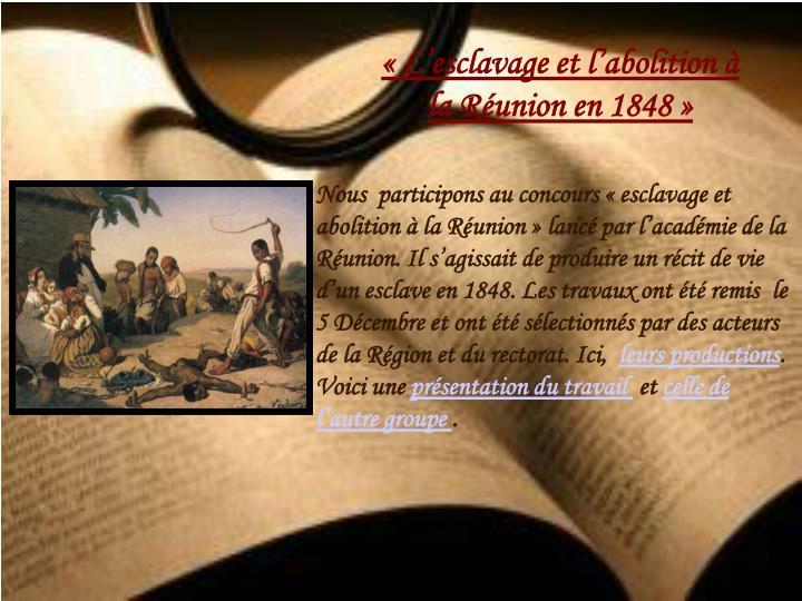 «L'esclavage et l'abolition à la Réunion en 1848»