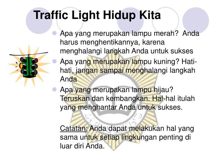 Traffic Light Hidup Kita