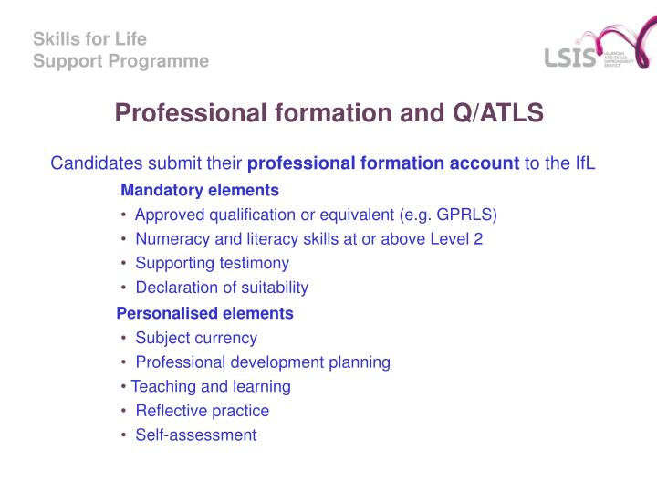 Professional formation and Q/ATLS
