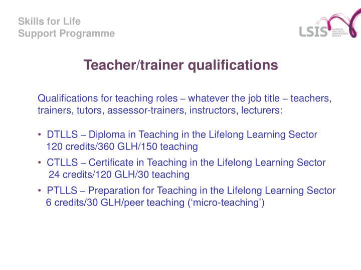 Teacher/trainer qualifications