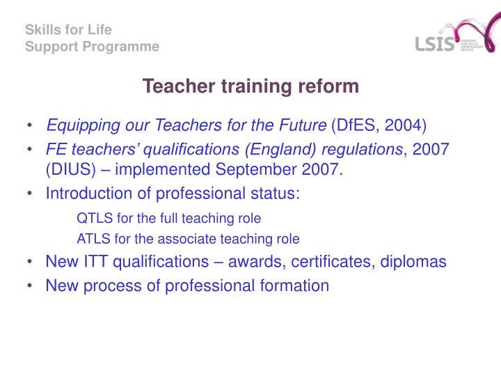 Teacher training reform