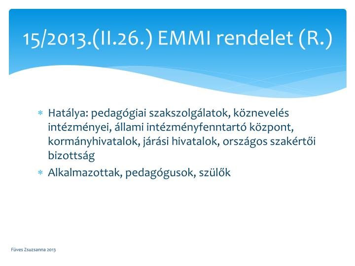 15/2013.(II.26.) EMMI rendelet (R.)