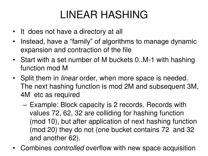 LINEAR HASHING