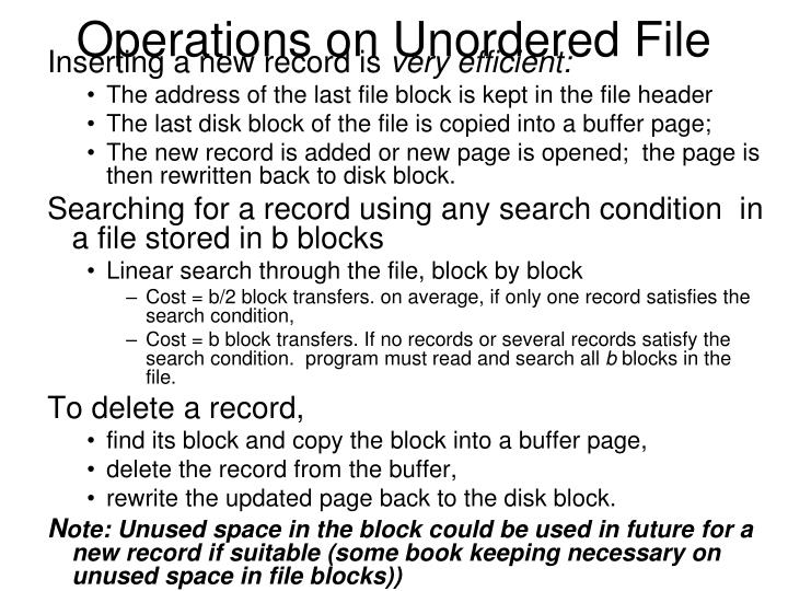 Operations on Unordered File