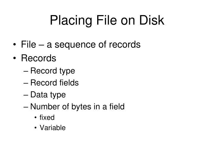 Placing file on disk