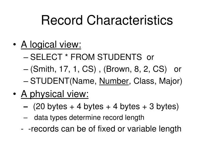 Record Characteristics