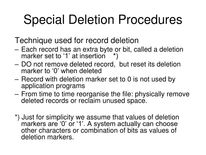 Special Deletion Procedures