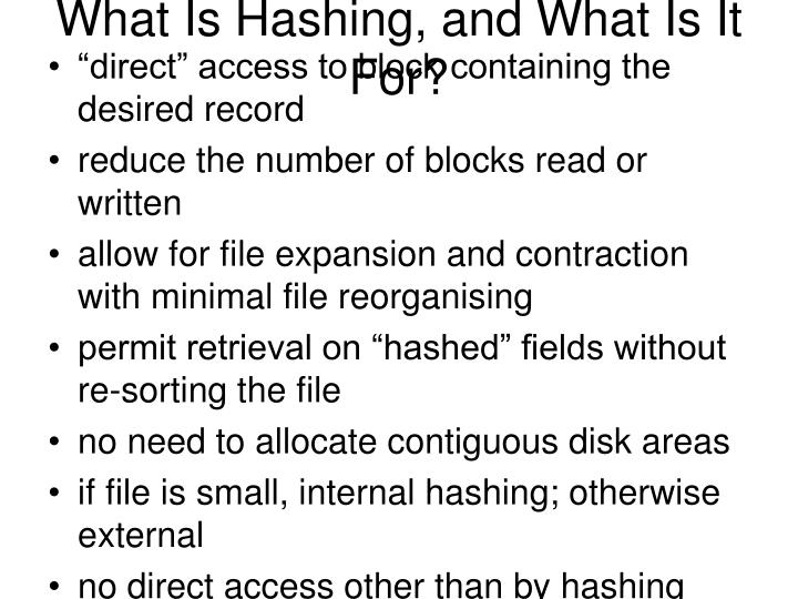 What Is Hashing, and What Is It For?