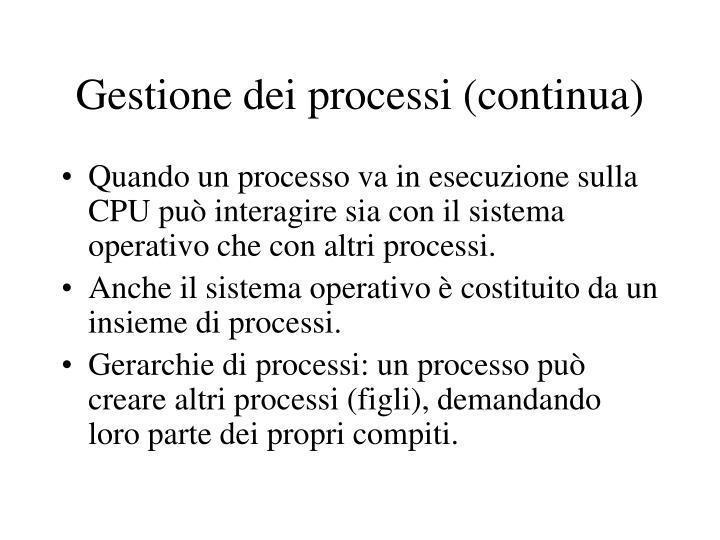 Gestione dei processi (continua)