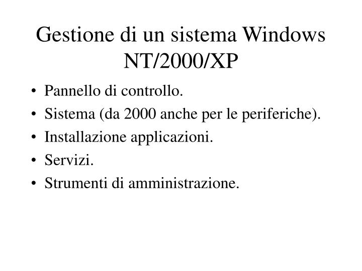 Gestione di un sistema Windows NT/2000/XP