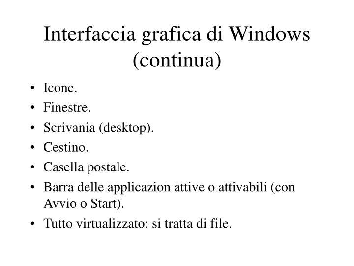 Interfaccia grafica di Windows (continua)
