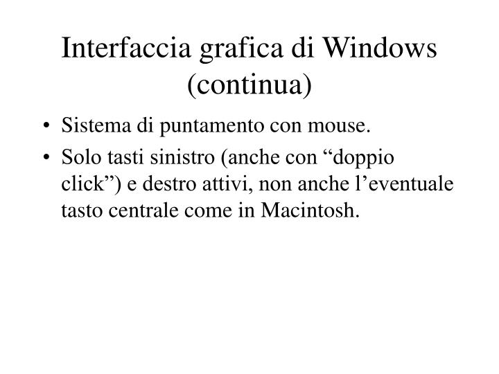 Interfaccia grafica di Windows (continua)