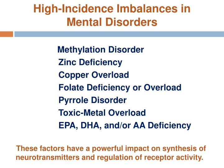 High-Incidence Imbalances in