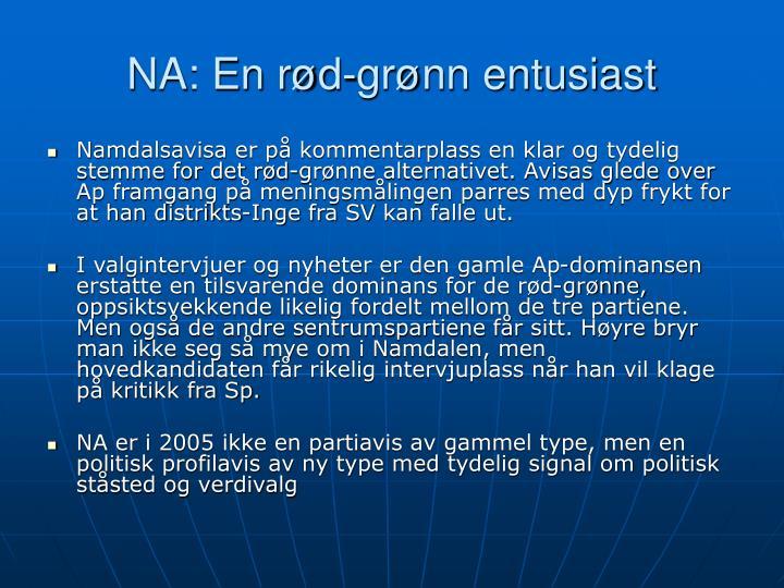 NA: En rød-grønn entusiast