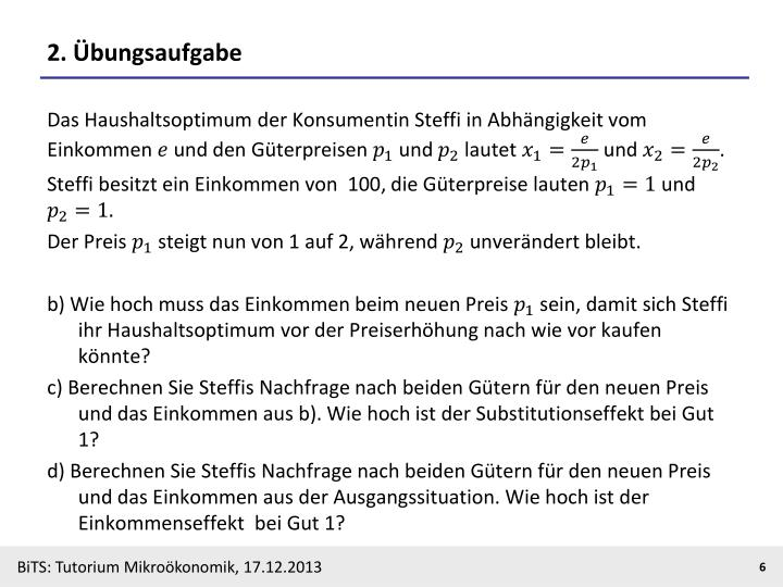Substitutionseffekt Berechnen : ppt tutorium makro und mikro konomik 2013 powerpoint presentation id 4313530 ~ Themetempest.com Abrechnung