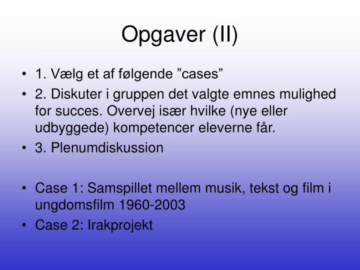 Opgaver (II)
