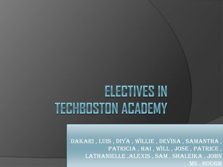 Electives in techboston academy