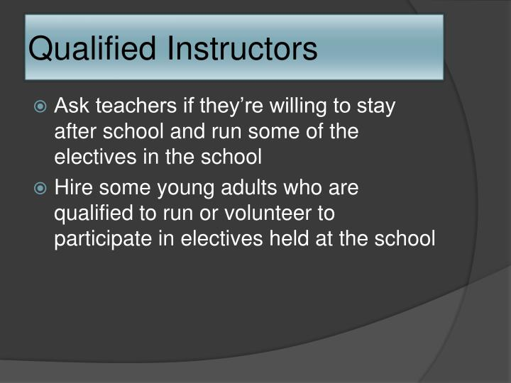 Qualified Instructors