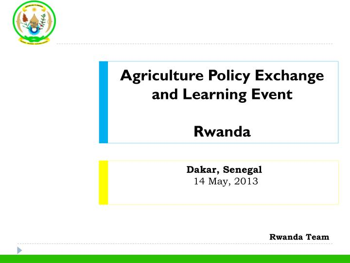 Agriculture Policy Exchange and Learning