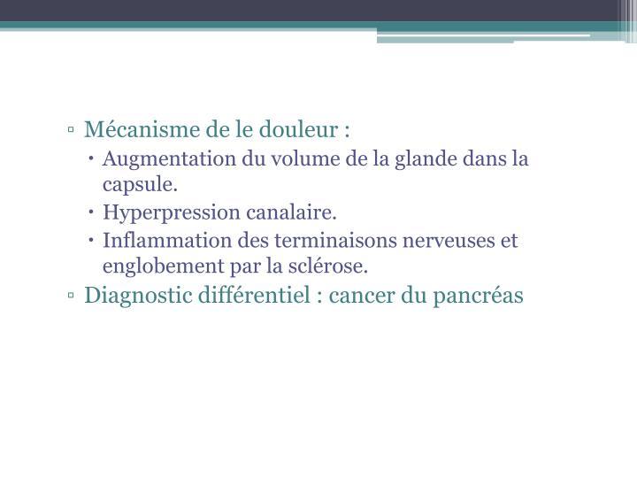 Mécanisme de le douleur :