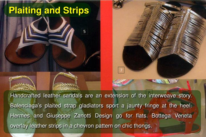 Plaiting and Strips