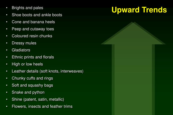 Upward Trends