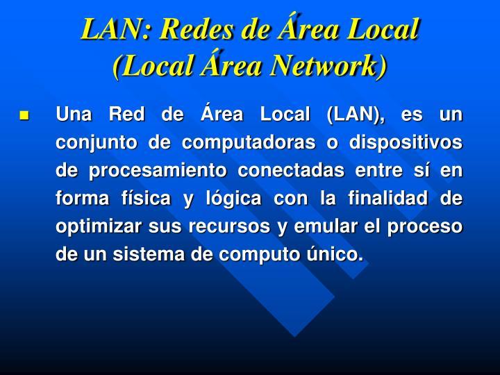 LAN: Redes de Área Local (Local Área Network)