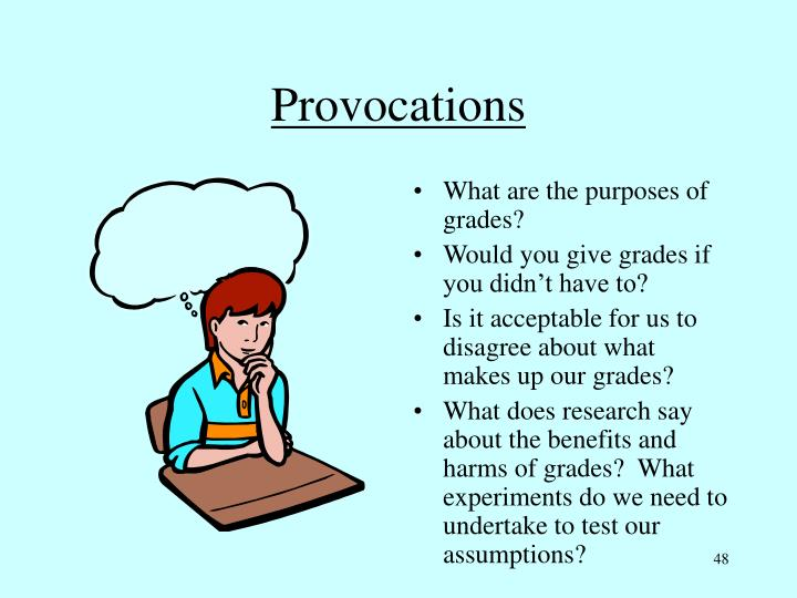 Provocations