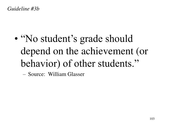 Guideline #3b