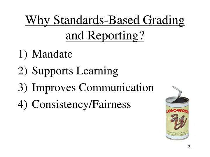 Why Standards-Based Grading and Reporting?