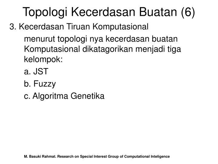Topologi Kecerdasan Buatan (6)