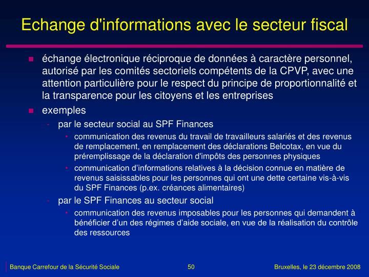Echange d'informations avec le secteur fiscal