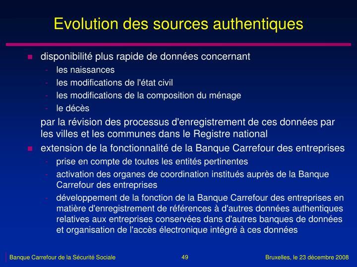 Evolution des sources authentiques