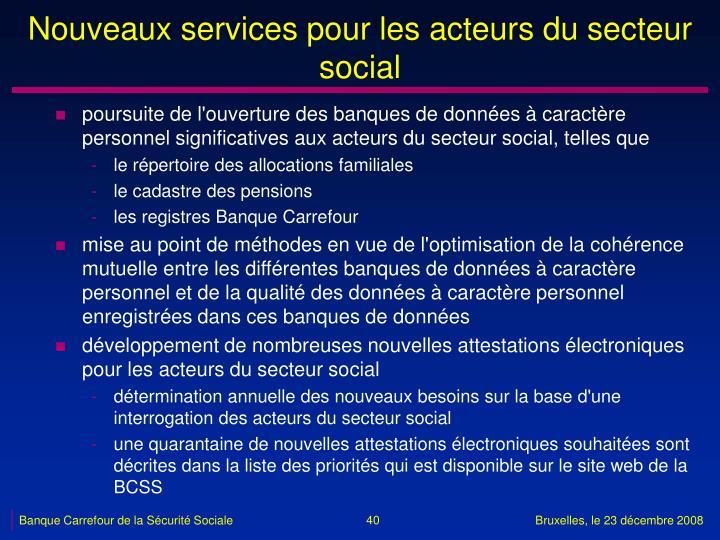 Nouveaux services pour les acteurs du secteur social