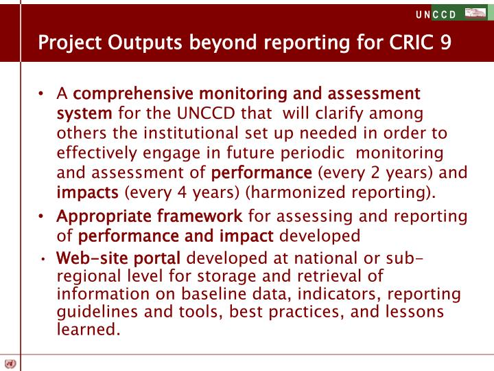 Project Outputs beyond reporting for CRIC 9