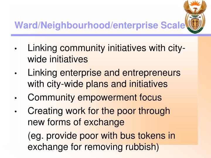 Ward/Neighbourhood/enterprise Scale