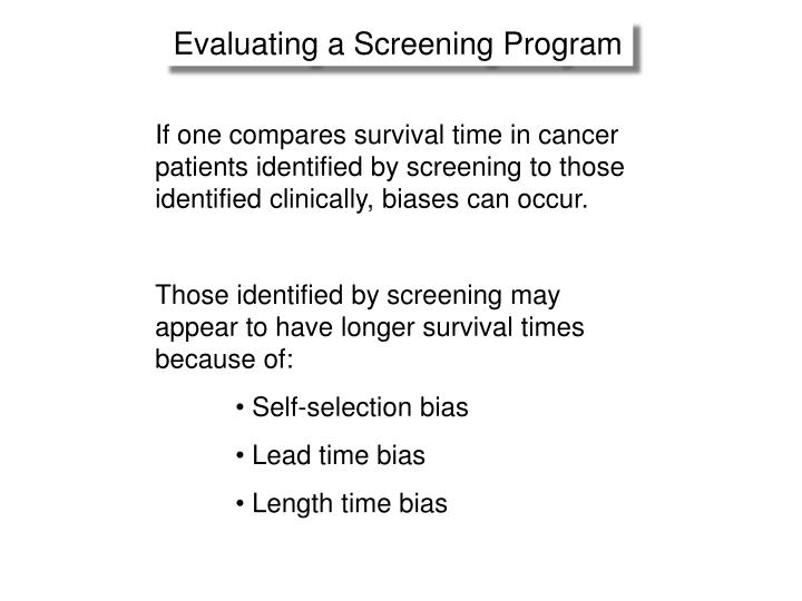 Evaluating a Screening Program