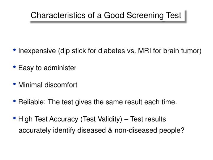 Characteristics of a Good Screening Test