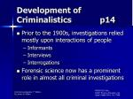 development of criminalistics p14
