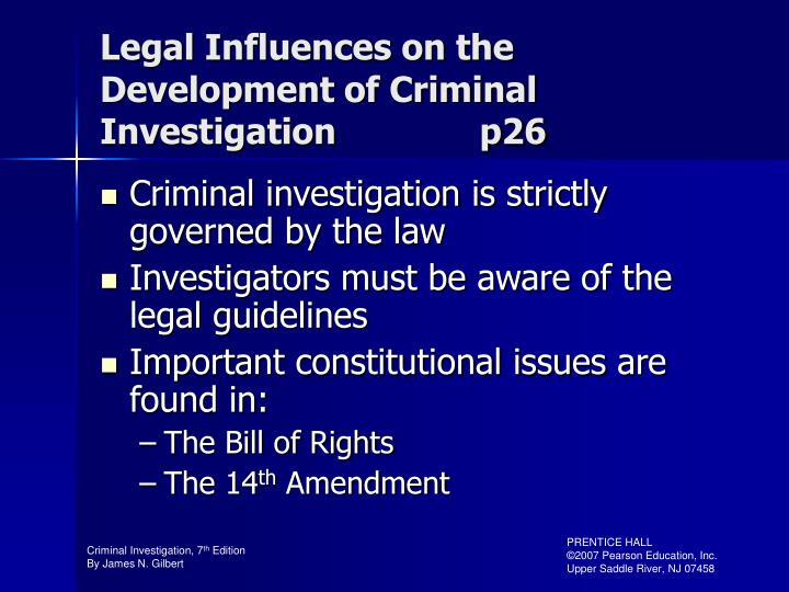 Legal Influences on the Development of Criminal Investigation              p26