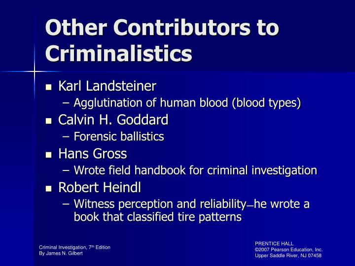 Other Contributors to Criminalistics
