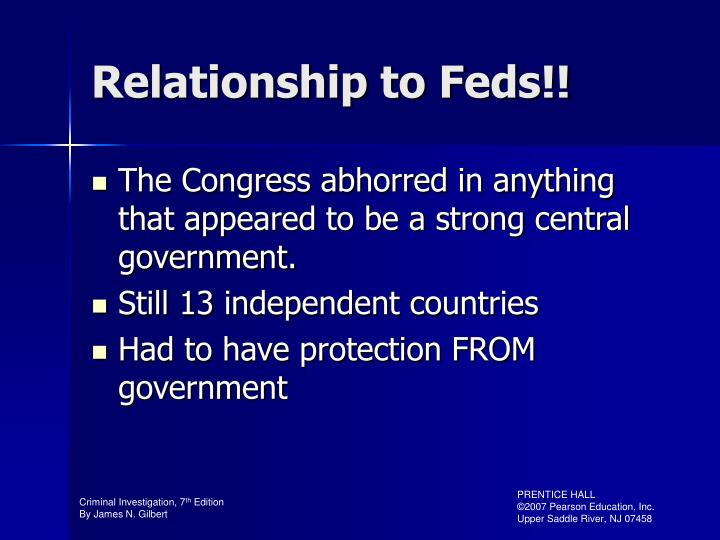 Relationship to Feds!!