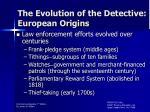the evolution of the detective european origins