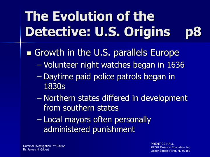 The Evolution of the Detective: U.S. Origins    p8