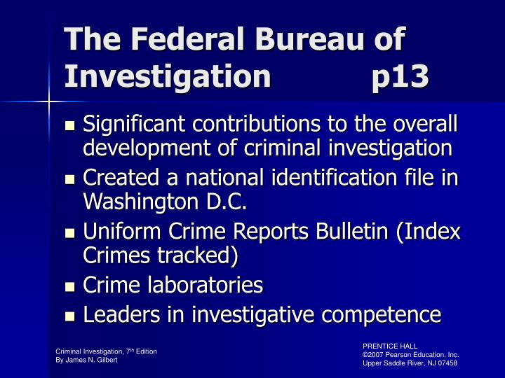 The Federal Bureau of Investigation           p13