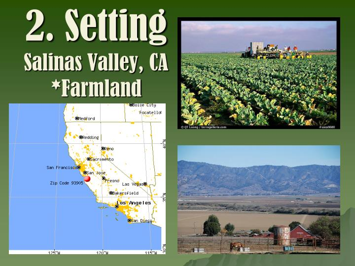 2 setting salinas valley ca farmland