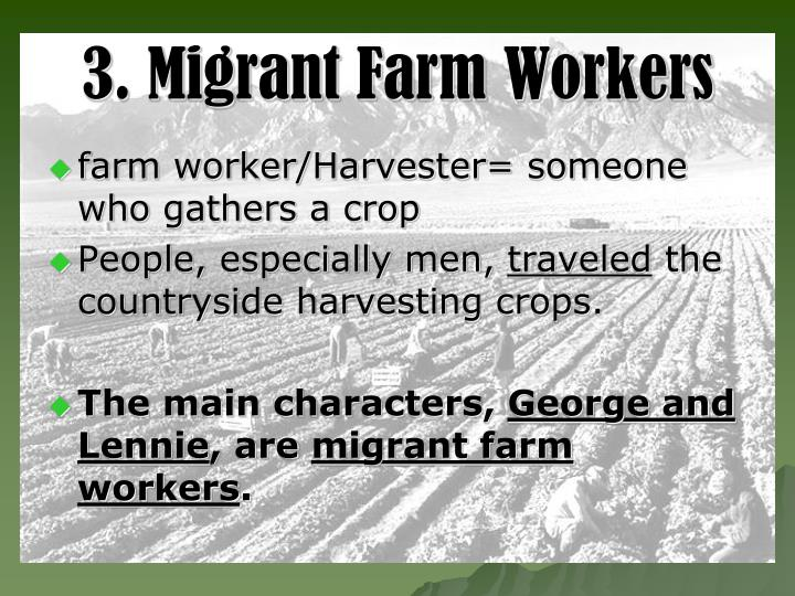 3. Migrant Farm Workers